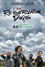 Reservation Dogs (2021 )