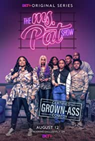 The Ms. Pat Show (2021 )